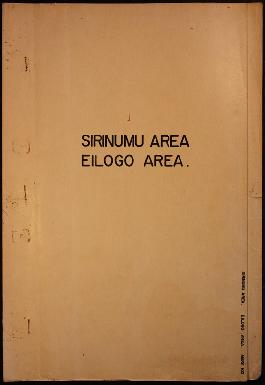 Report Number: 102 Sirinumu-Eiligo Area Land Inspection, 3pp. (Cf. Rep.No.94 above) Includes map ...