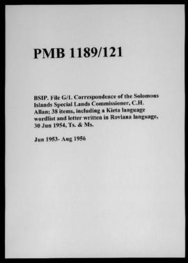 BSIP. File G/1. Correspondence of the Solomons Islands Special Lands Commissioner, C.H. Allan; 38...