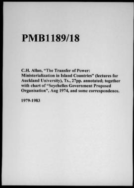 "C.H. Allan, ""The Transfer of Power: Ministerialization in Island Countries"" (lectures for Aucklan..."