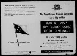 Poster. The Constitutional Planning Committee has a big problem. How is Papua New Guinea going to...