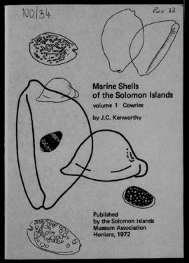 J.C. Kenworthy, Marine Shells of the Solomon Islands, Volume 1, Cowries, Honiara, Solomon Islands...