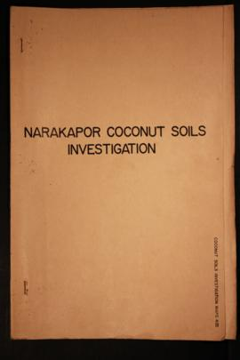 Report Number: 402 Narakapor Coconut Soils Investigation. 'Soils Investigation on Narakapor ...
