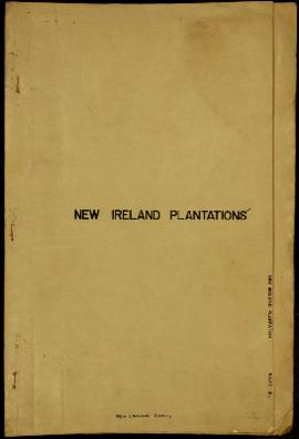 Report Number: 81 New Ireland Plantations. Soil Survey Monthly Report - New Ireland, Jan & Fe...