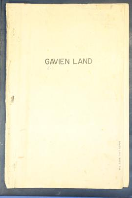 "Report Number: 306 Soil Survey – Gavien land. Gavien (Land ""A"") Proposed Blocks, 25pp."
