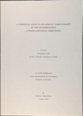 "A Contextual Study of the Biblical ""Christ-Concept"" in View of Formulating a Maohi Cont..."