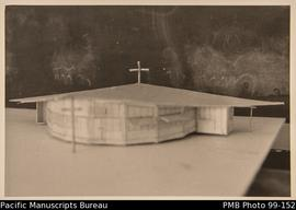Model of new chapel at Onesua