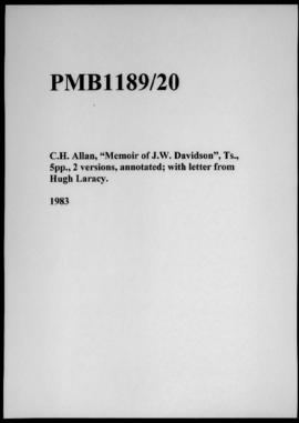 "C.H. Allan, ""Memoir of J.W. Davidson"", Ts., 5pp., 2 versions, annotated; with letter from Hugh La..."