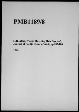 "C.H. Allan, ""Some Marching Rule Stories"", Journal of Pacific History, Vol.9; pp.182-186"