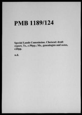 Special Lands Commission. Choiseul: draft report, Ts., c.50pp.; Ms., genealogies and notes, c20pp.