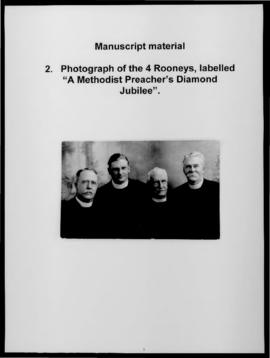 "Photograph of the 4 Rooneys, labelled ""A Methodist Preacher's Diamond Jubilee""."