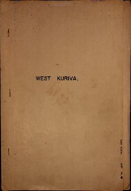 Report Number: 109 Soil Survey Report – West Kuriva Block, 5pp. [Includes Map No.117.]  Includes ...