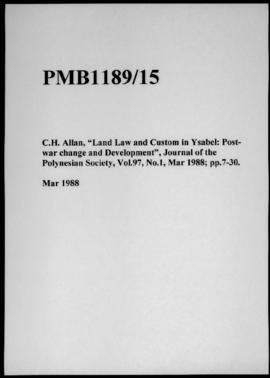 "C.H. Allan, ""Land Law and Custom in Ysabel: Post- war change and Development"", Journal of the Pol..."