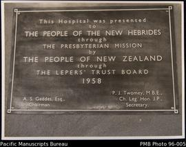 Plaque 'This hospital was presented to the people of the New Hebrides through the Presbyteri...