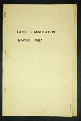 Report Number: 308 Maprik Area - Land Classification Survey, 9pp; Maprik Intensive Survey Asrea S...