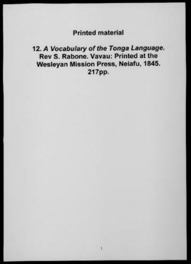 A Vocabulary of the Tonga Language. Rev. S. Rabone. Vavau: Printed at the Wesleyan Mission Press,...