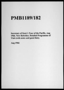 Secretary of State's Tour of the Pacific, Aug 1966. New Hebrides. Detailed Programme of Visit (wi...