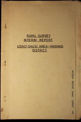 Report Number: 416 Ramu Survey Interim Report, Usino-Sausi Area, Madang District, 17pp.
