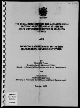 Reginald Teutao & John Tuhaika, The Legal Requirements for a Change from Provincial Governmen...