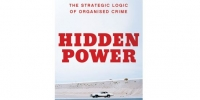 'Hidden power: The strategic logic of organised crime' book cover
