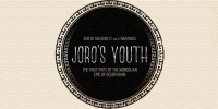 Joro's Youth