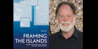 Framing the Islands and Greg Fry